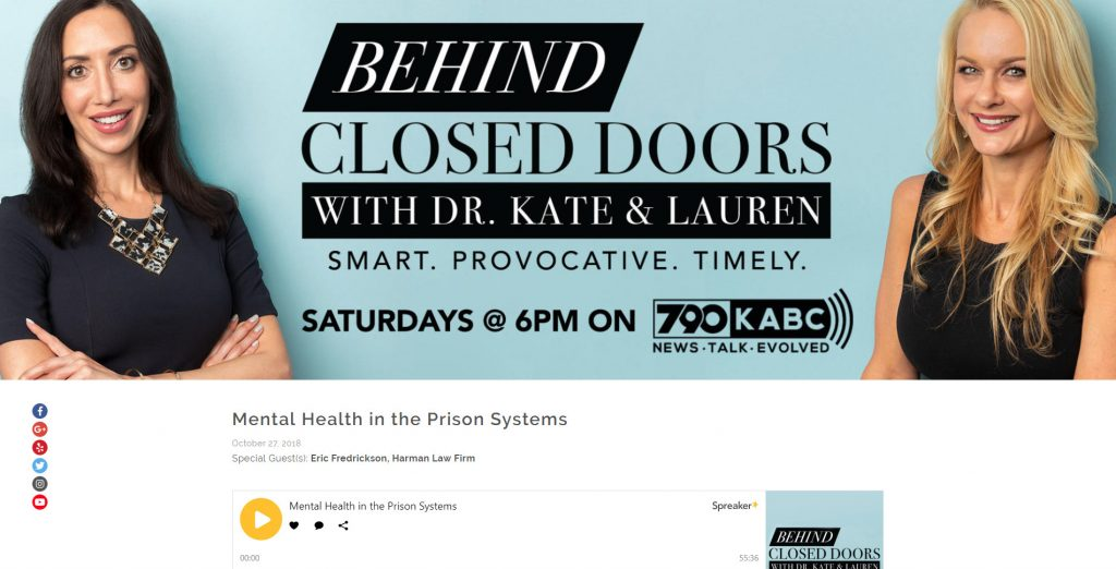 Eric Fredrickson, Attorney at Harman Law Firm Interviewed on Los Angeles Radio Show Behind Closed Doors about Mental Health in the Prison Systems - scree of the article